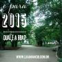 Qual é a boa para2015?